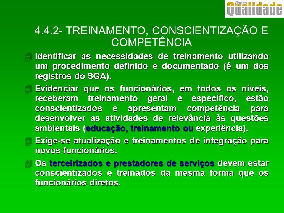 4.4.2- TREINAMENTO, CONSCIENTIZAÇÃO E COMPETÊNCIA