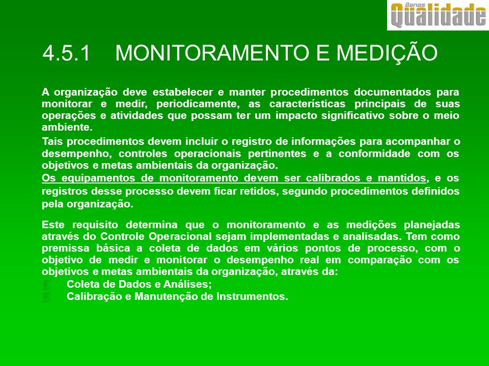 4.5.1 MONITORAMENTO E MEDIÇÃO