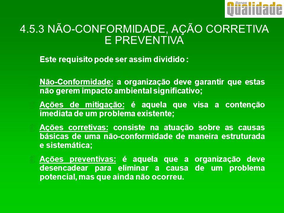 4.5.3 NÃO-CONFORMIDADE, AÇÃO CORRETIVA E PREVENTIVA