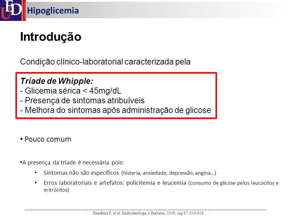 Bandeira F, et al. Endocrinologia e Diabetes, 2009; cap 87: 919-928