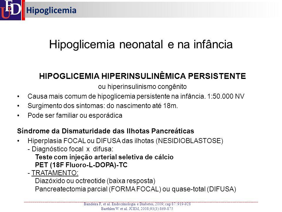 HIPOGLICEMIA HIPERINSULINÊMICA PERSISTENTE