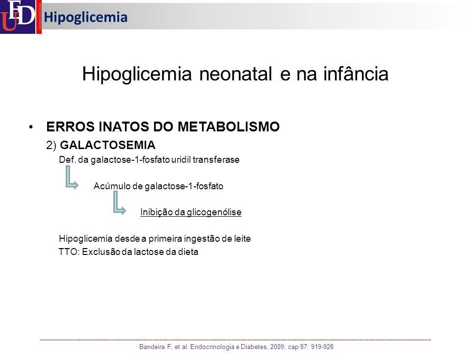Hipoglicemia neonatal e na infância