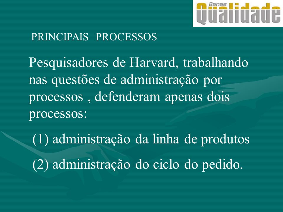 (1) administração da linha de produtos