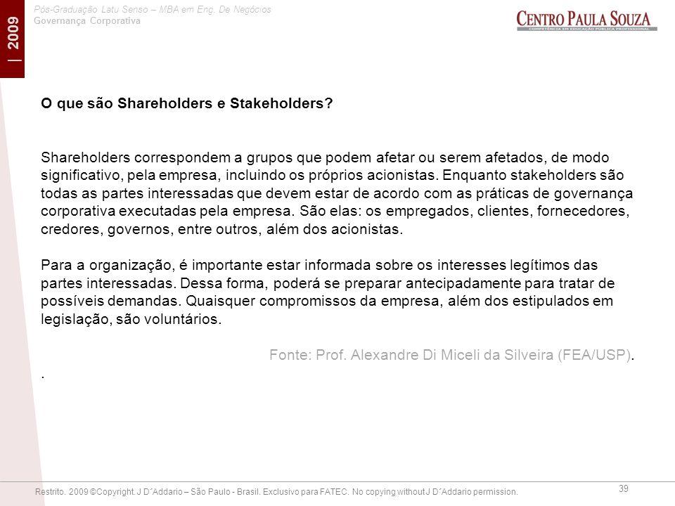 O que são Shareholders e Stakeholders