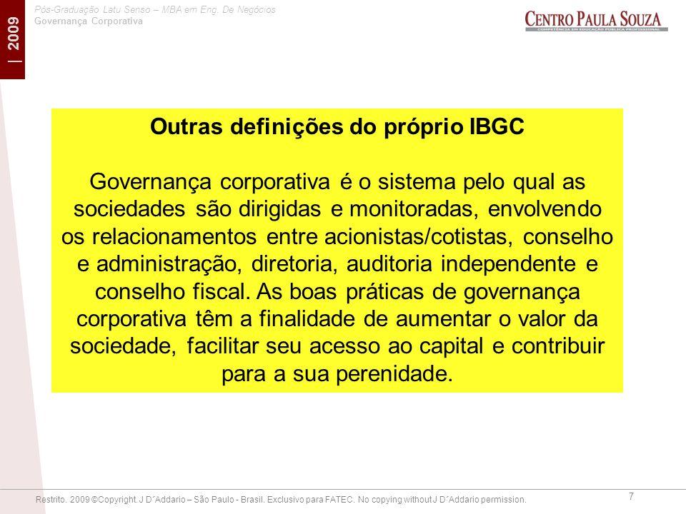 Outras definições do próprio IBGC