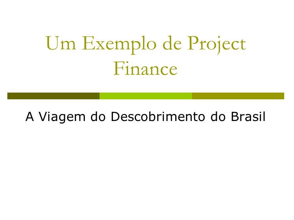 Um Exemplo de Project Finance