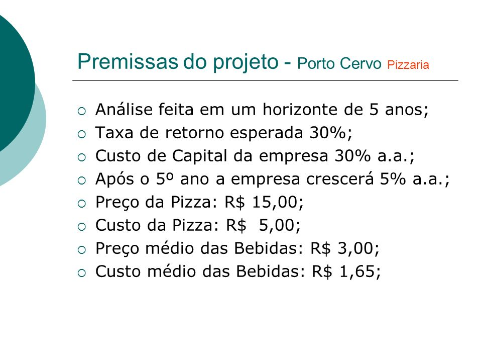 Premissas do projeto - Porto Cervo Pizzaria