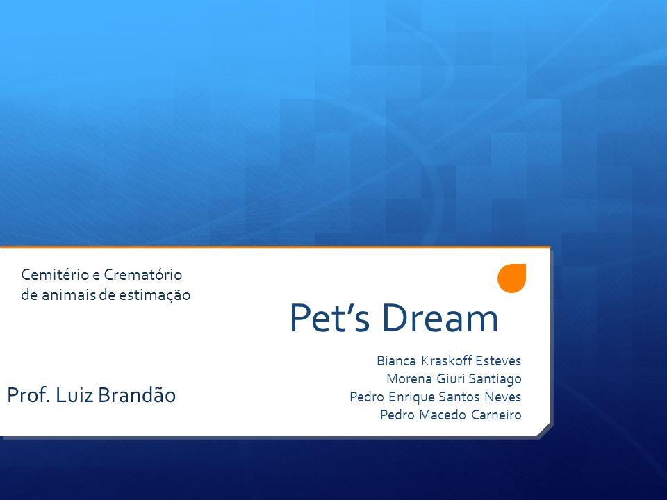 Pet's Dream Prof. Luiz Brandão Cemitério e Crematório