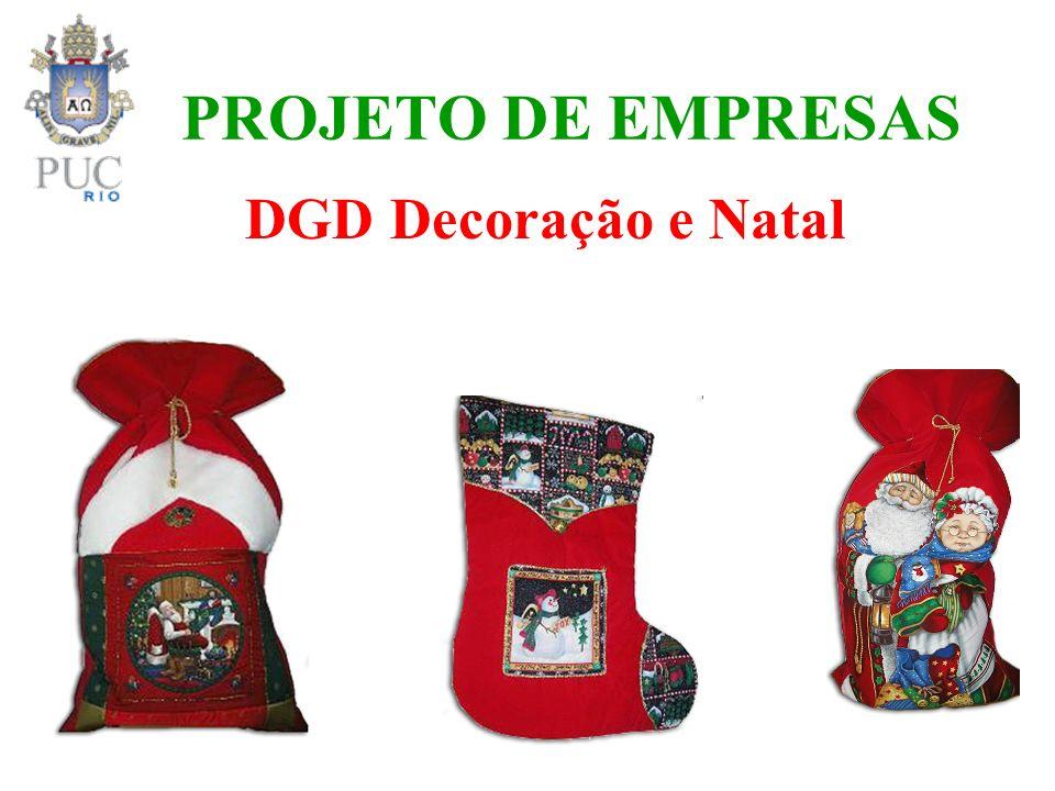PROJETO DE EMPRESAS DGD Decoração e Natal