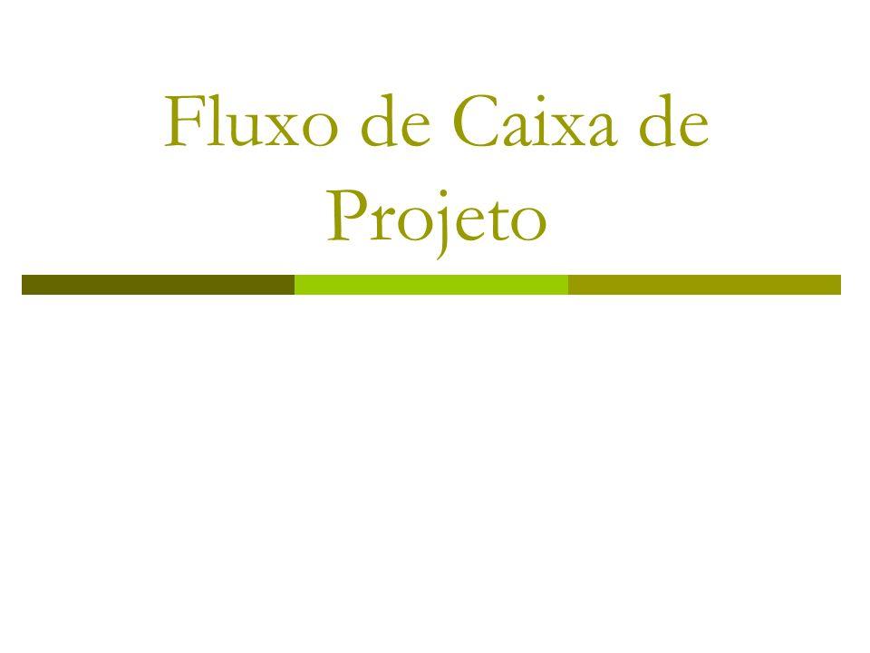 Fluxo de Caixa de Projeto
