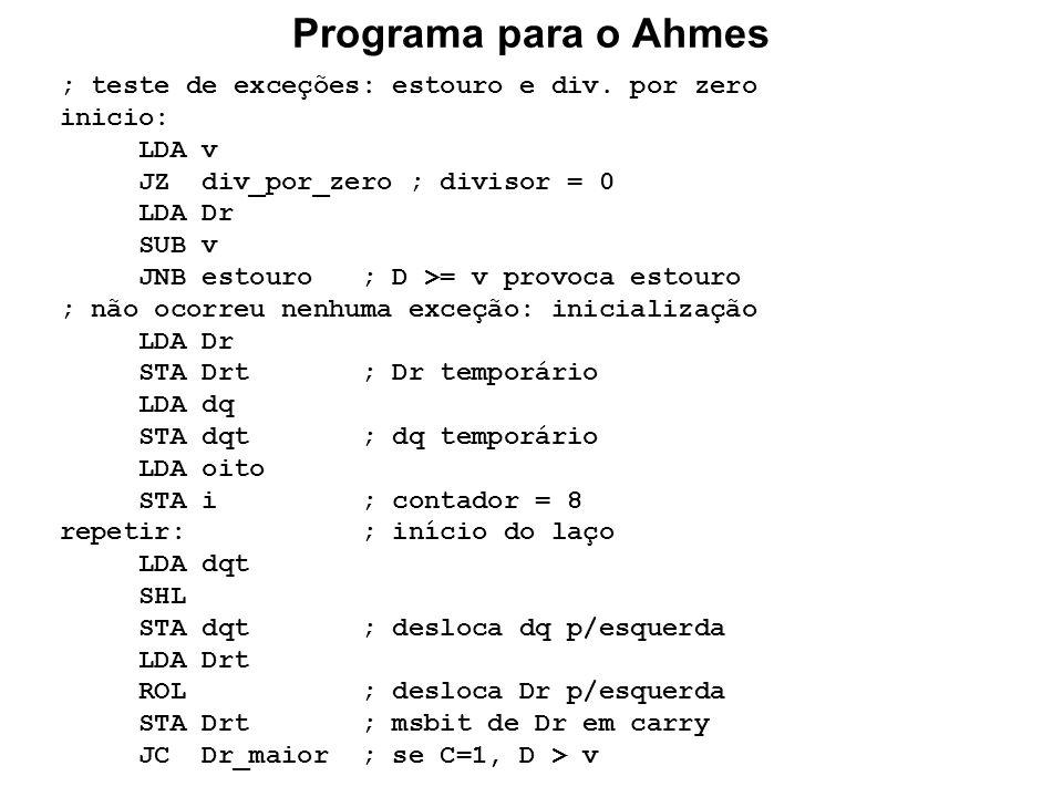 Programa para o Ahmes ; teste de exceções: estouro e div. por zero