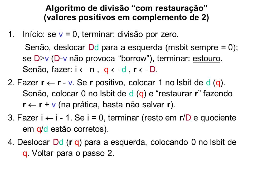 Algoritmo de divisão com restauração (valores positivos em complemento de 2)