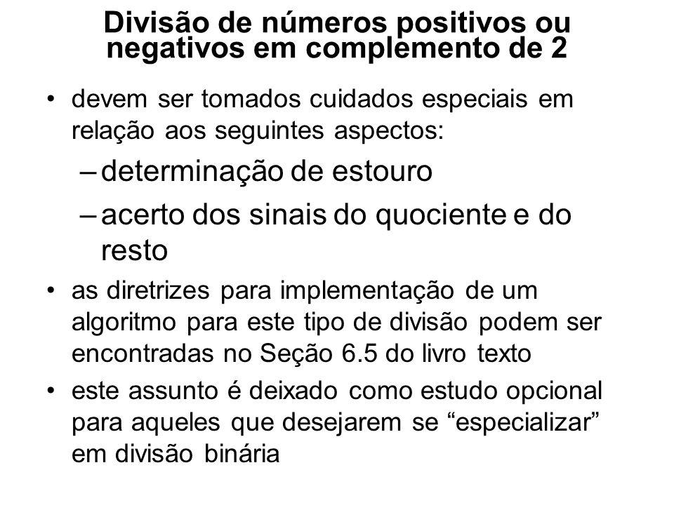 Divisão de números positivos ou negativos em complemento de 2