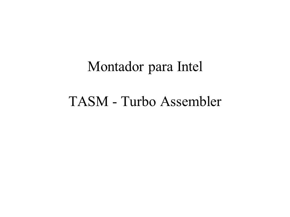 Montador para Intel TASM - Turbo Assembler