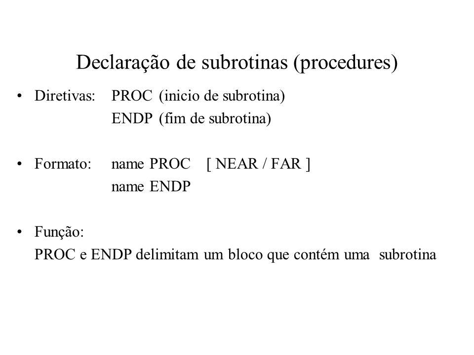 Declaração de subrotinas (procedures)