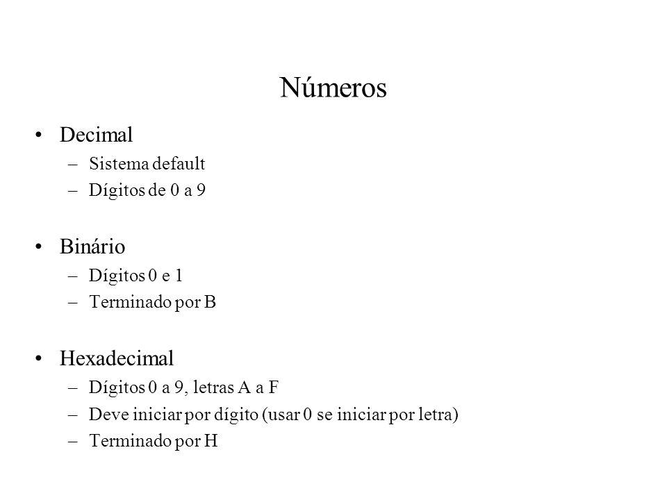 Números Decimal Binário Hexadecimal Sistema default Dígitos de 0 a 9