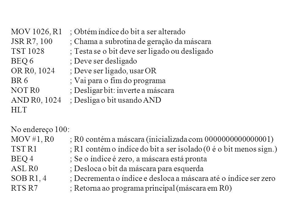 MOV 1026, R1 ; Obtém índice do bit a ser alterado