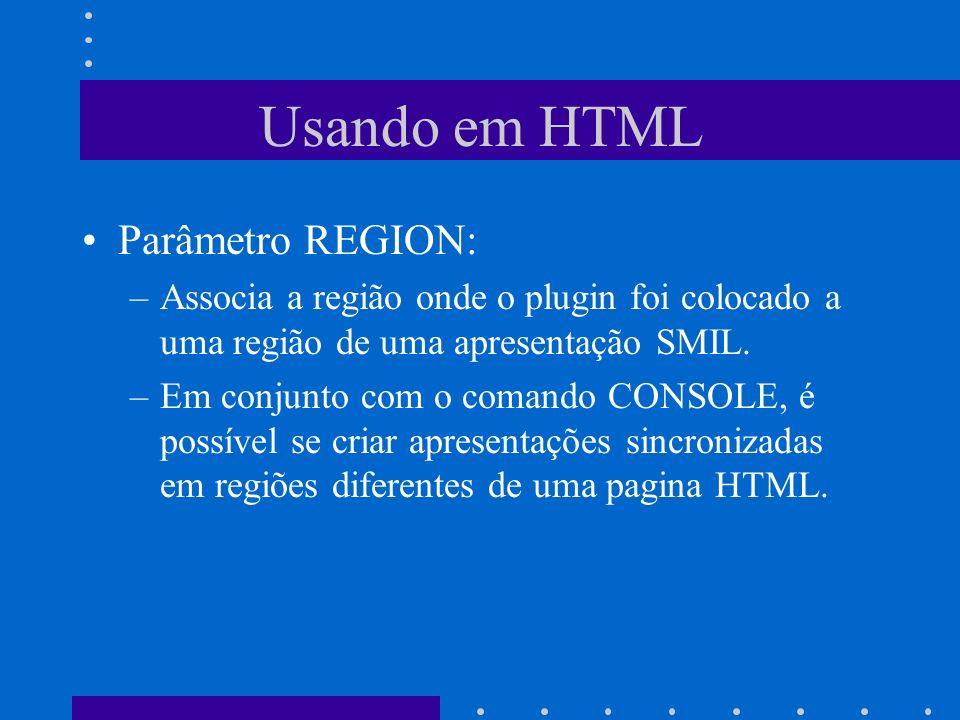 Usando em HTML Parâmetro REGION: