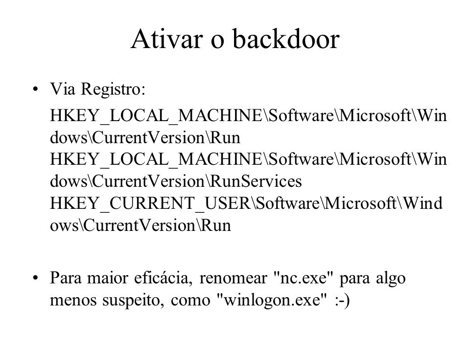 Ativar o backdoor Via Registro: