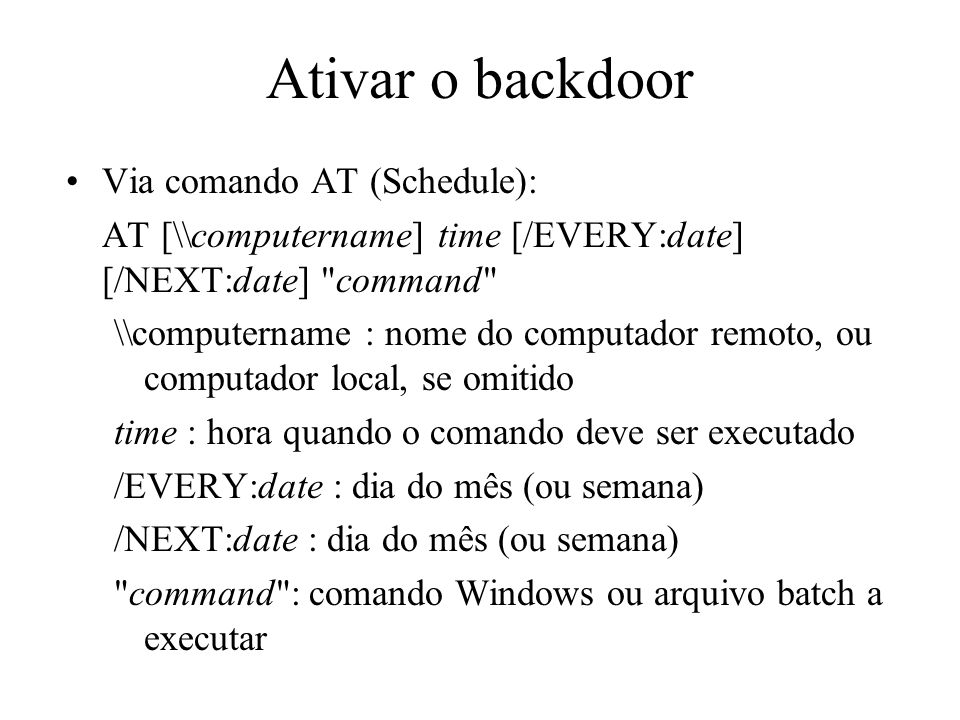 Ativar o backdoor Via comando AT (Schedule):