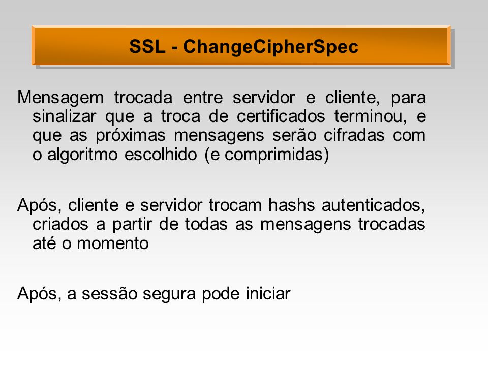 SSL - ChangeCipherSpec