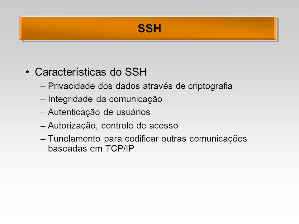 SSH Características do SSH