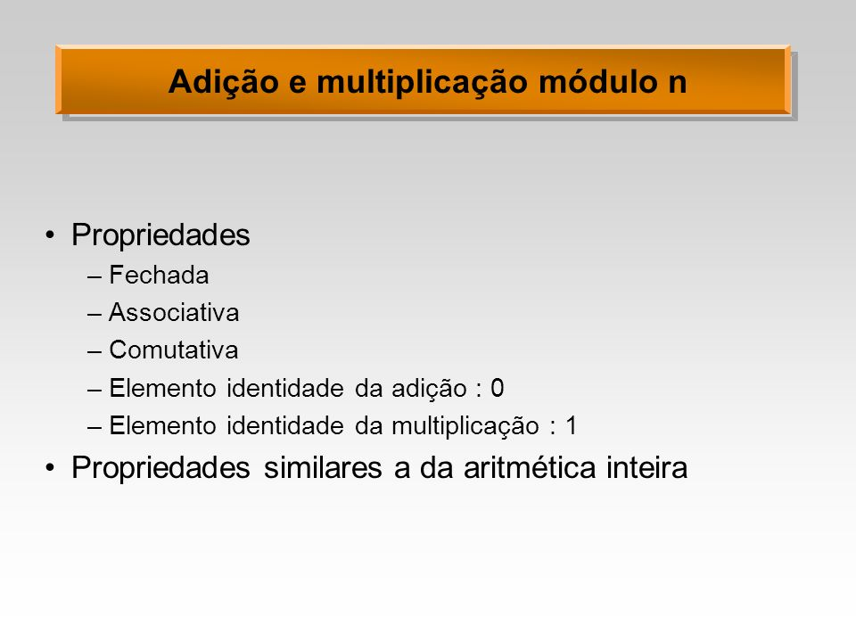Adição e multiplicação módulo n