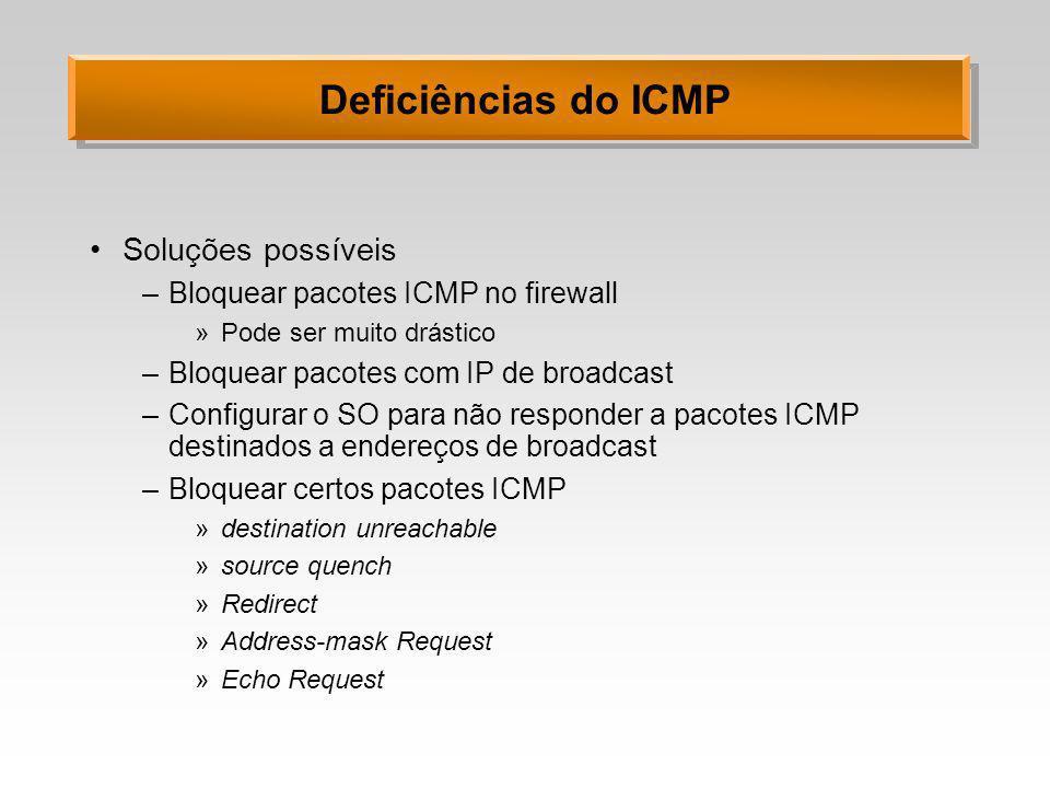 Deficiências do ICMP Soluções possíveis