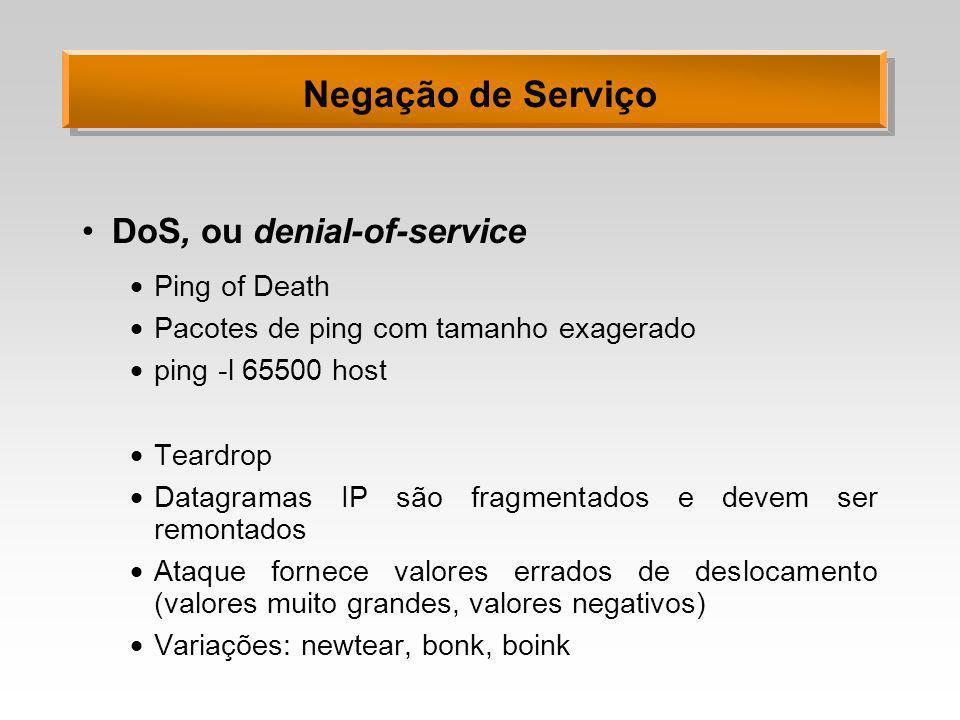 Negação de Serviço DoS, ou denial-of-service Ping of Death