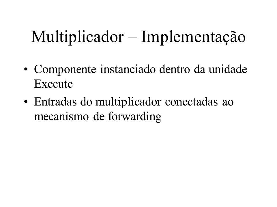 Multiplicador – Implementação