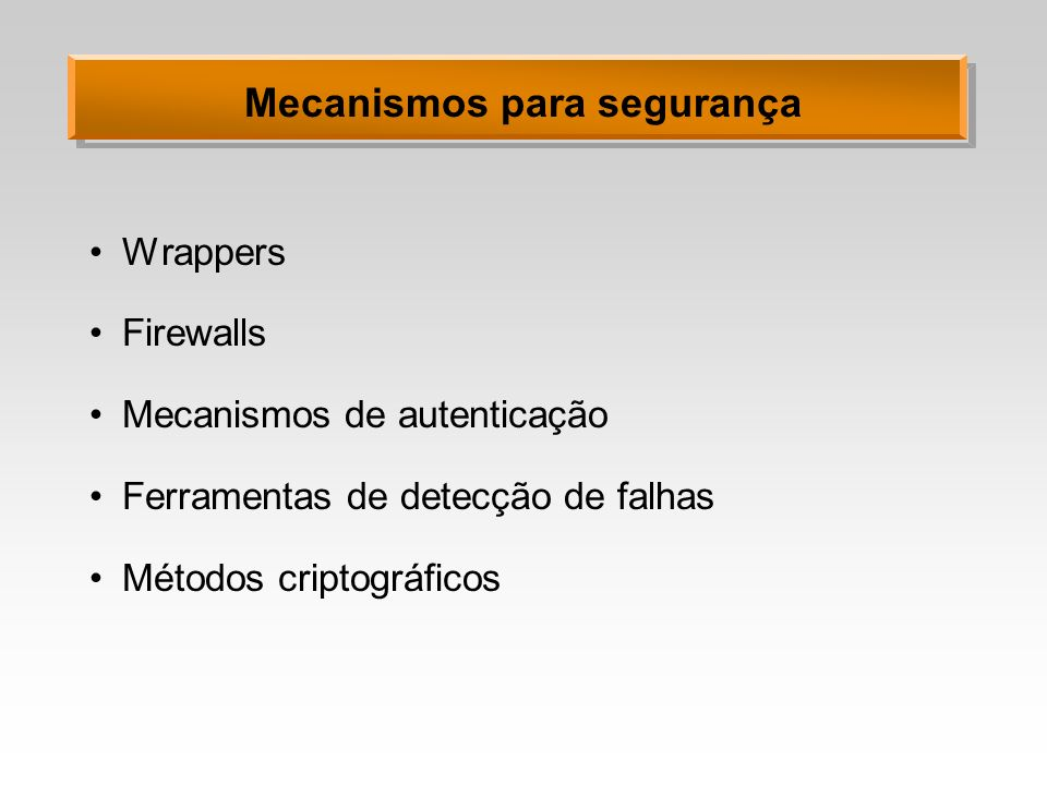 Mecanismos para segurança