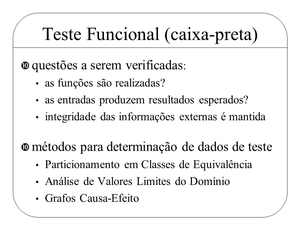 Teste Funcional (caixa-preta)