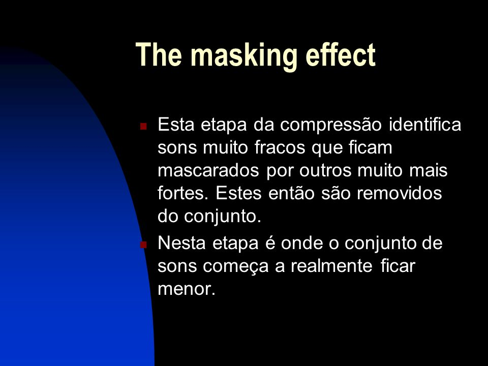 The masking effect