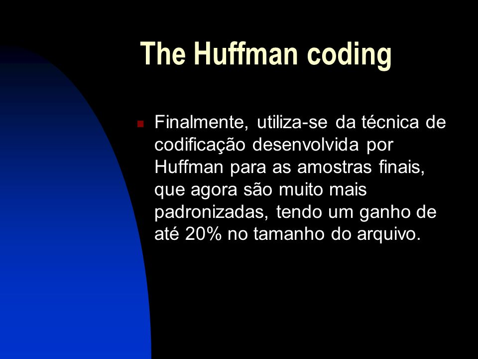 The Huffman coding
