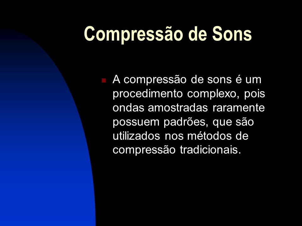 Compressão de Sons