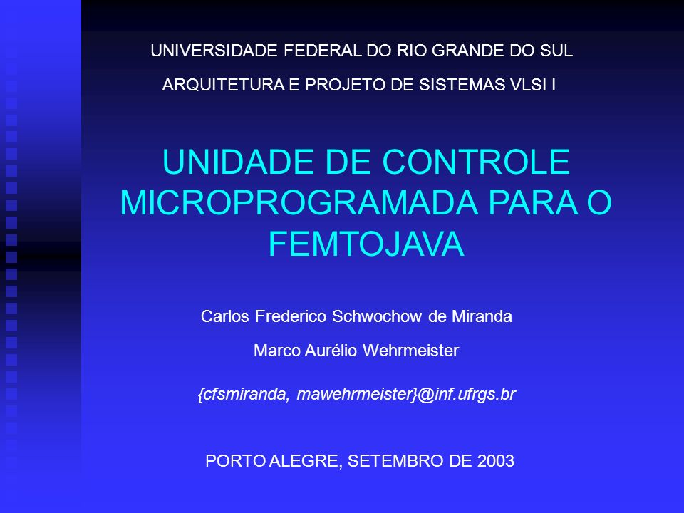 UNIDADE DE CONTROLE MICROPROGRAMADA PARA O FEMTOJAVA