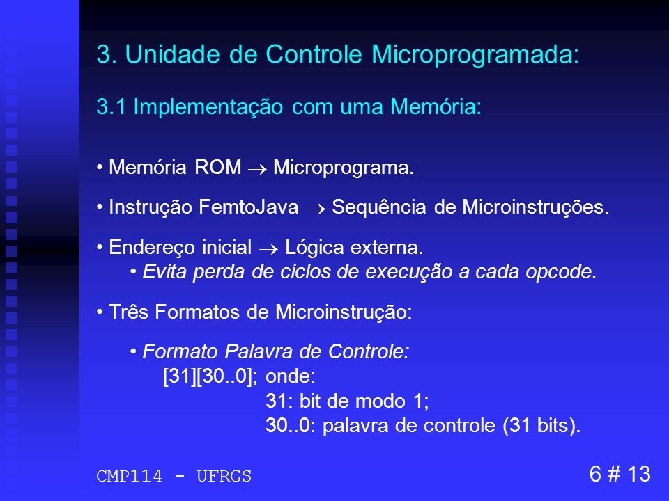 3. Unidade de Controle Microprogramada:
