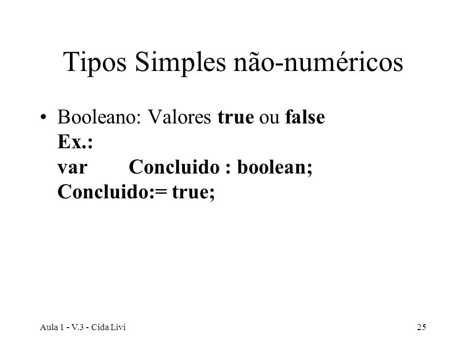 Tipos Simples não-numéricos