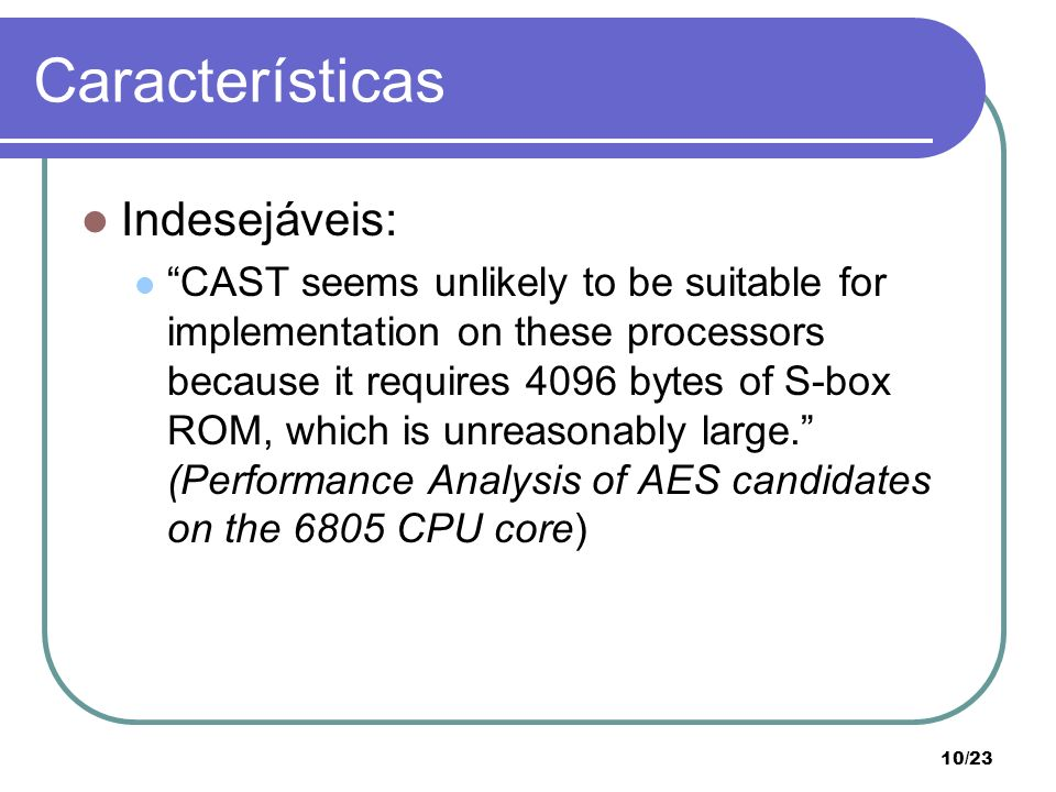 Características Indesejáveis:
