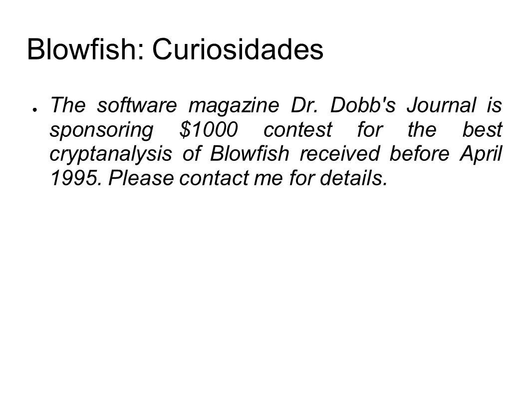 Blowfish: Curiosidades