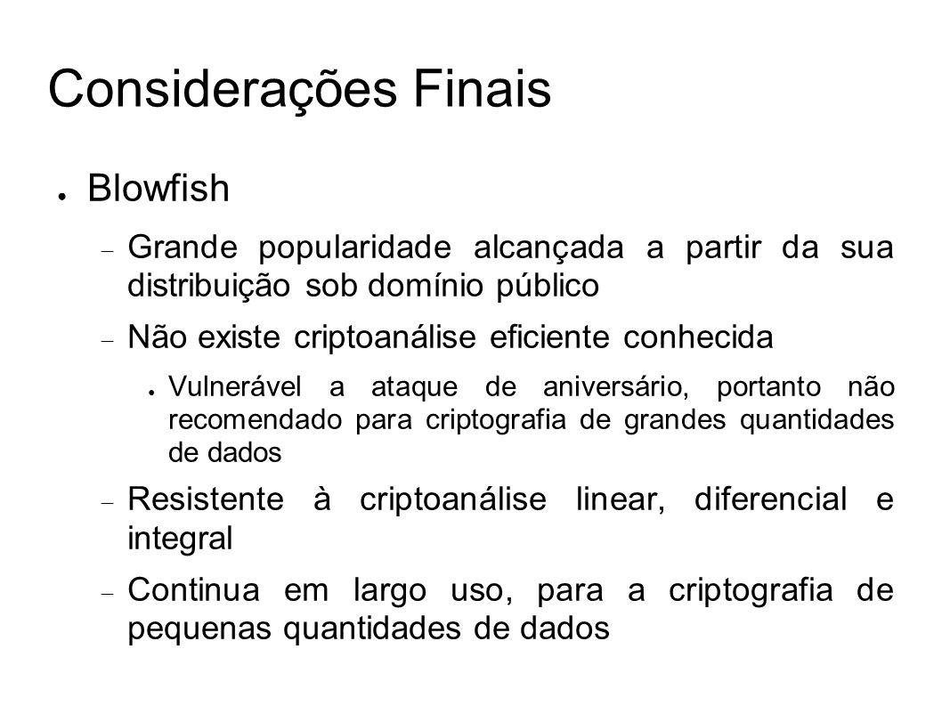 Considerações Finais Blowfish