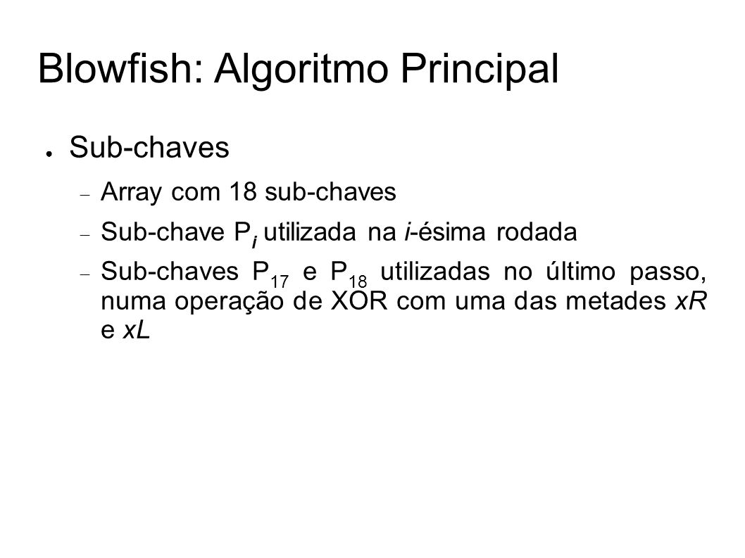 Blowfish: Algoritmo Principal