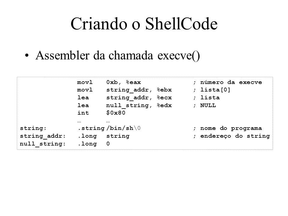 Criando o ShellCode Assembler da chamada execve()