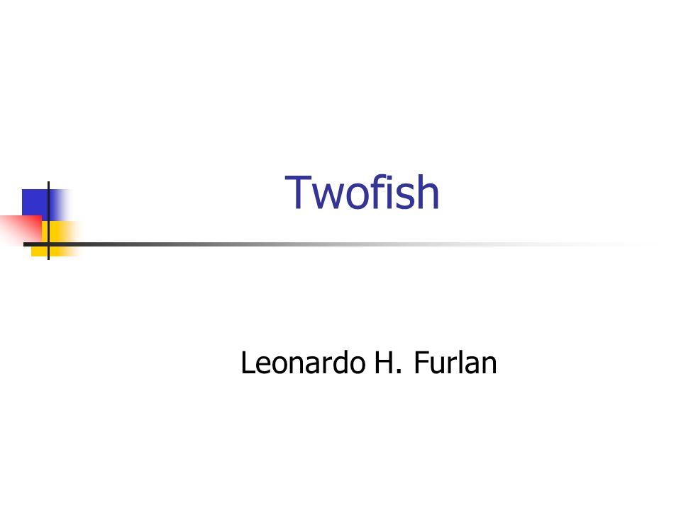 Twofish Leonardo H. Furlan