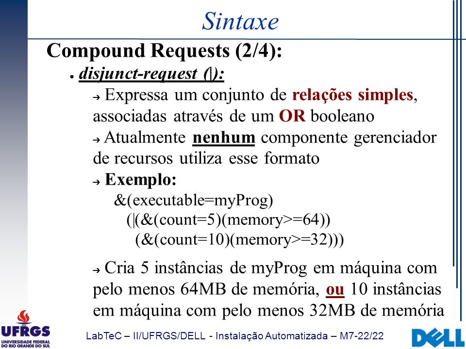 Sintaxe Compound Requests (2/4): disjunct-request (|):