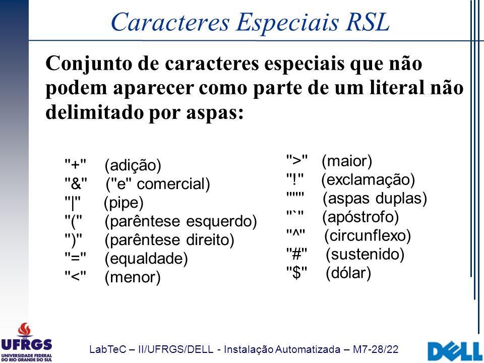 Caracteres Especiais RSL