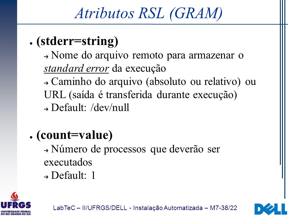 Atributos RSL (GRAM) (stderr=string) (count=value)