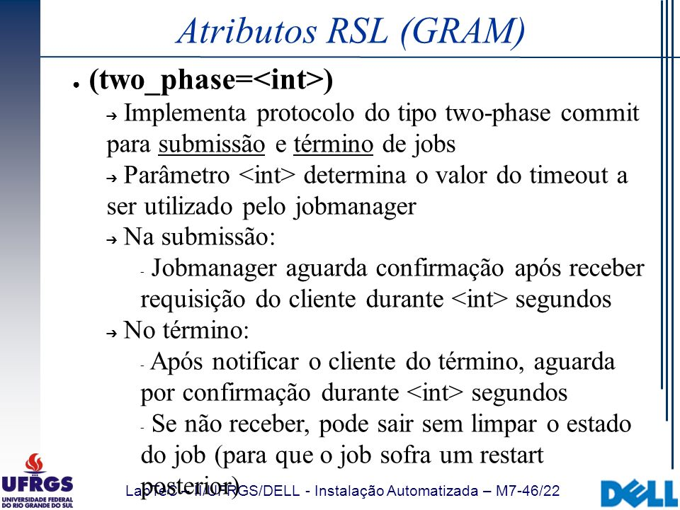 Atributos RSL (GRAM) (two_phase=<int>)
