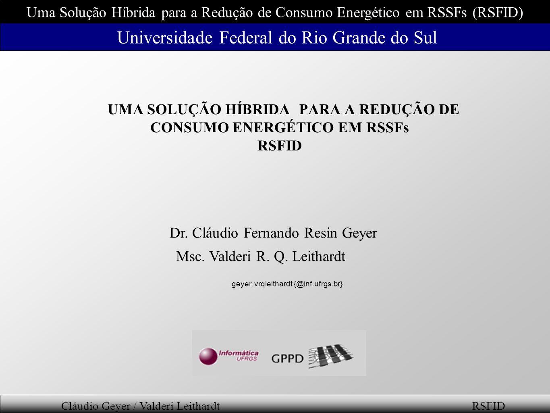 Dr. Cláudio Fernando Resin Geyer