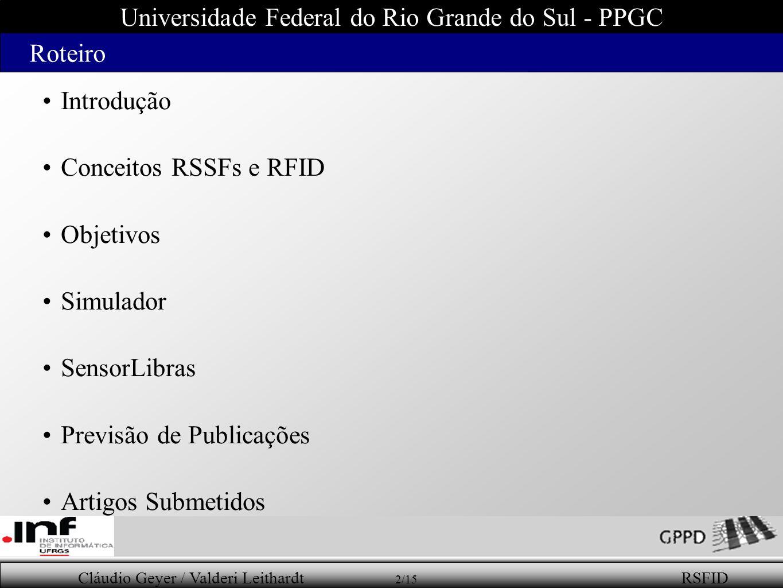 Universidade Federal do Rio Grande do Sul - PPGC Roteiro